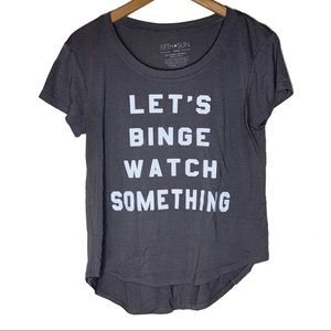 Let's binge watch something tee size small